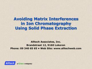 Avoiding Matrix Interferences  in Ion Chromatography  Using Solid Phase Extraction