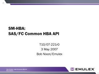 SM-HBA: SAS/FC Common HBA API