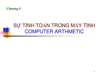 S? T � NH TO � N TRONG M � Y T � NH COMPUTER ARTHMETIC