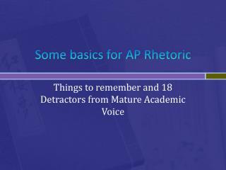 Some basics for AP Rhetoric