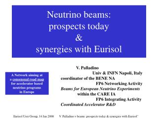 Neutrino beams:  prospects today  &  synergies with Eurisol