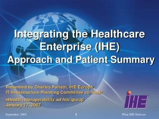 Integrating the Healthcare Enterprise (IHE) Approach and Patient Summary
