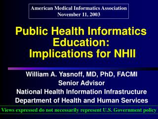 Public Health Informatics Education:  Implications for NHII