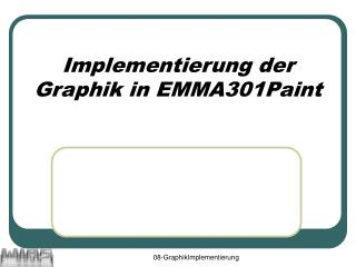 Implementierung der Graphik in EMMA301Paint