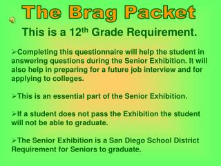 The Brag Packet