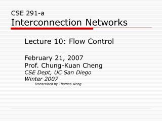 CSE 291-a Interconnection Networks