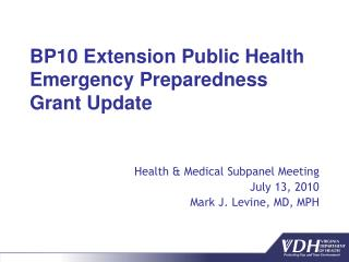 BP10 Extension Public Health Emergency Preparedness Grant Update