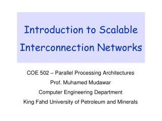 Introduction to Scalable Interconnection Networks