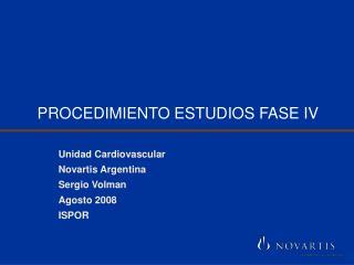PROCEDIMIENTO ESTUDIOS FASE IV