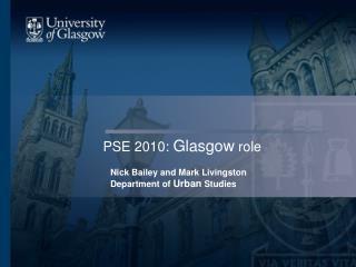 PSE 2010:  Glasgow  role