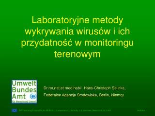 Laboratory jne  metod y wykrywania w irus ów i ich przydatność w monitoringu terenowym