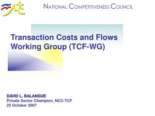 Transaction Costs and Flows Working Group (TCF-WG)