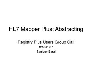 HL7 Mapper Plus: Abstracting