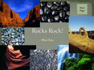 Rocks Rock!