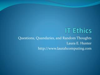 IT Ethics