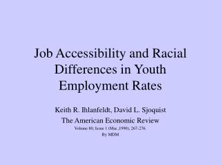Job Accessibility and Racial Differences in Youth Employment Rates