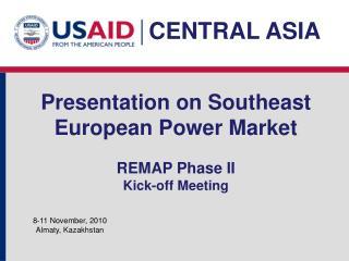 Presentation on Southeast European Power Market