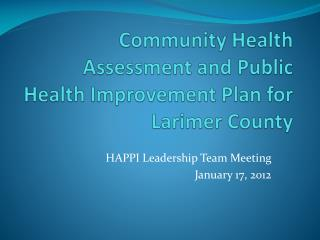 Community Health Assessment and Public Health Improvement Plan for Larimer County