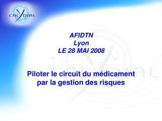 AFIDTN Lyon LE 28 MAI 2008