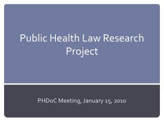 Public Health Law Research Project
