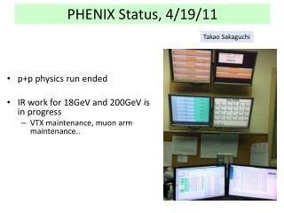 PHENIX Status, 4/19/11