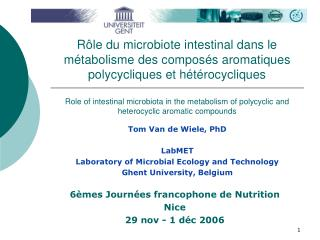 Tom Van de Wiele, PhD LabMET Laboratory of Microbial Ecology and Technology