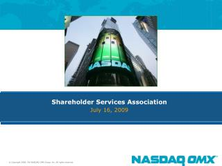 Shareholder Services Association July 16, 2009