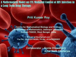 A Mathematical Model on CTL Mediated Control of HIV Infection in a Long Term Drug Therapy