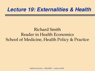 Lecture 19: Externalities & Health