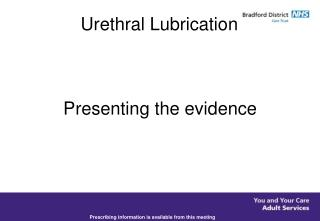 Urethral Lubrication