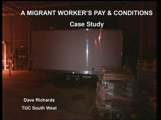 A MIGRANT WORKER'S PAY & CONDITIONS Case Study