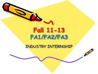 Fall 11-13 FA1/FA2/FA3