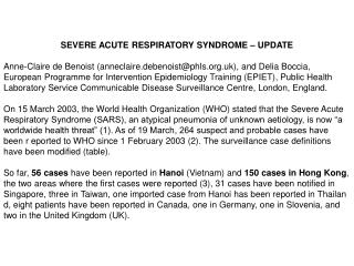 SEVERE ACUTE RESPIRATORY SYNDROME � UPDATE