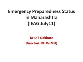 Emergency Preparedness Status in Maharashtra (IEAG July11)