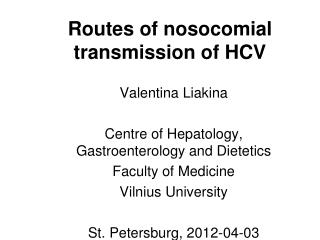Routes of nosocomial transmission of HCV