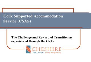 Cork Supported Accommodation Service (CSAS)