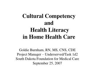Cultural Competency  and  Health Literacy  in Home Health Care