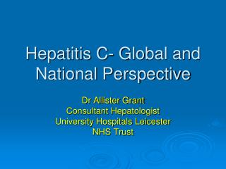 Hepatitis C- Global and National Perspective