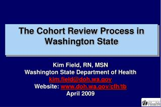 The Cohort Review Process in Washington State