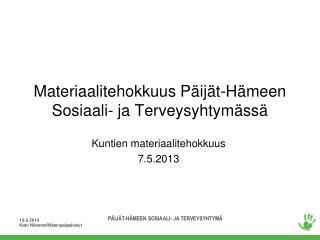 Materiaalitehokkuus Päijät-Hämeen Sosiaali- ja Terveysyhtymässä