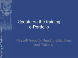 Update on the training  e-Portfolio