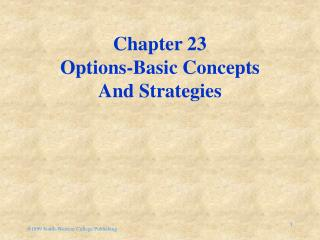 Chapter 23 Options-Basic Concepts And Strategies
