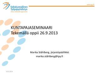Marika Ståhlberg, järjestöpäällikkö marika.ståhlberg@tpy.fi