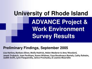 University of Rhode Island ADVANCE Project & 		Work Environment  		Survey Results