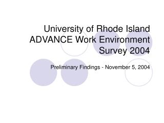University of Rhode Island ADVANCE Work Environment Survey 2004