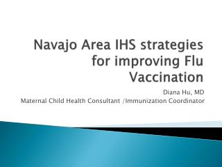 Navajo Area IHS strategies for improving Flu Vaccination