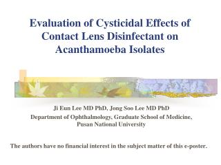 Evaluation of Cysticidal Effects of  Contact Lens Disinfectant on Acanthamoeba Isolates