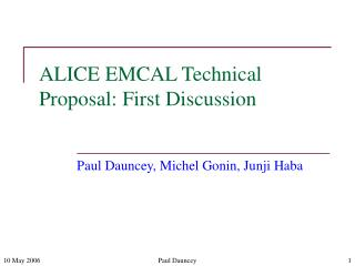 ALICE EMCAL Technical Proposal: First Discussion