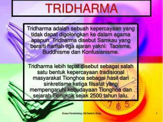 TRIDHARMA