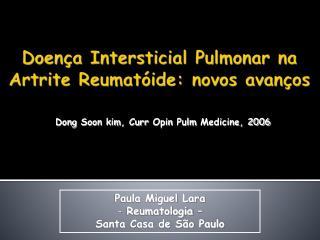 Doença Intersticial Pulmonar na Artrite Reumatóide: novos avanços